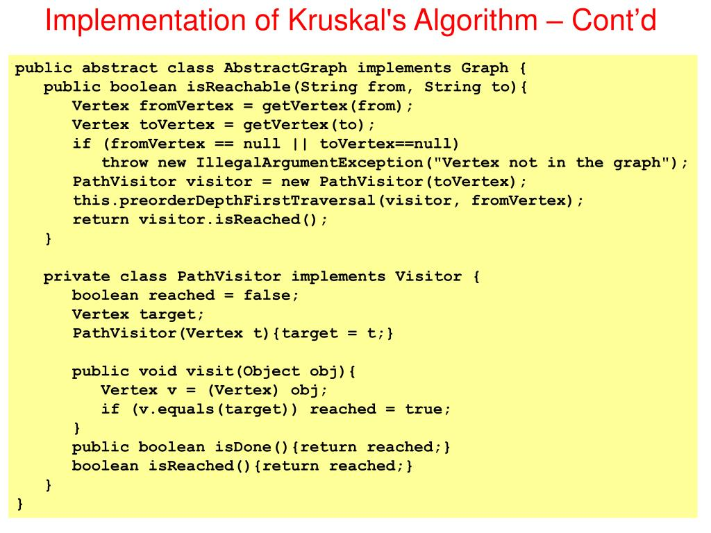 Implementation of Kruskal's Algorithm – Cont'd