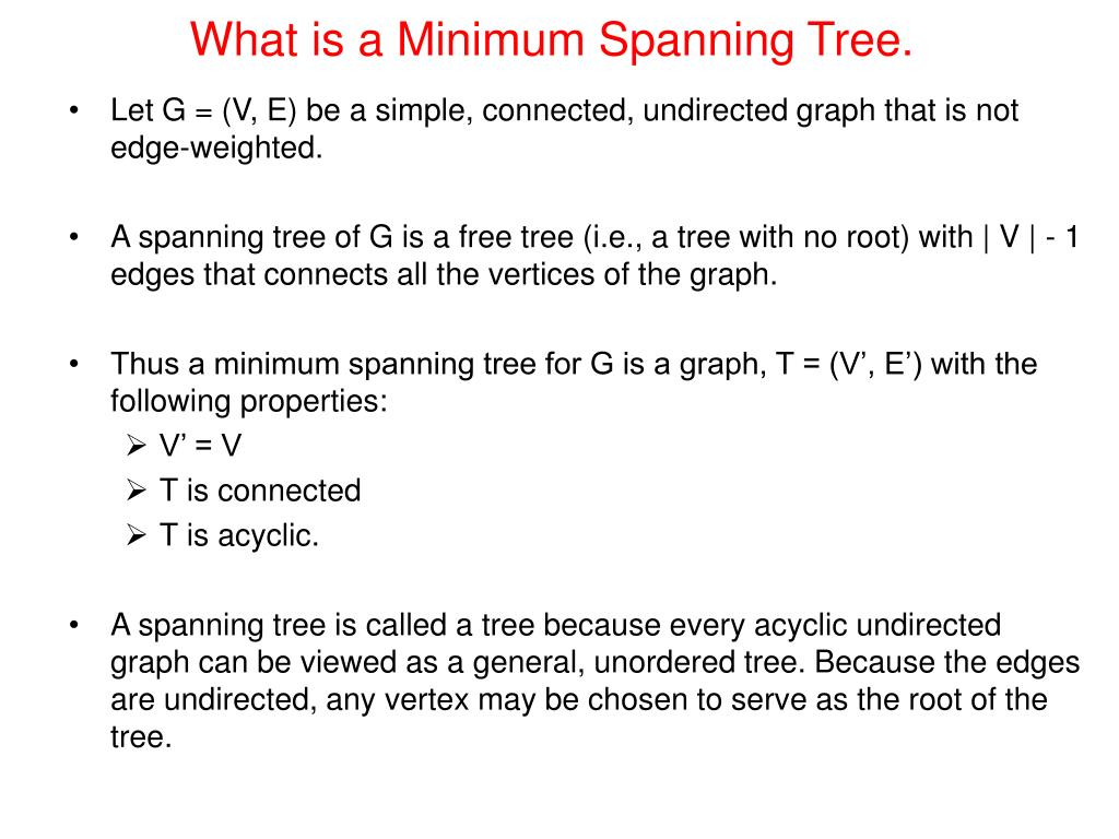 What is a Minimum Spanning Tree.