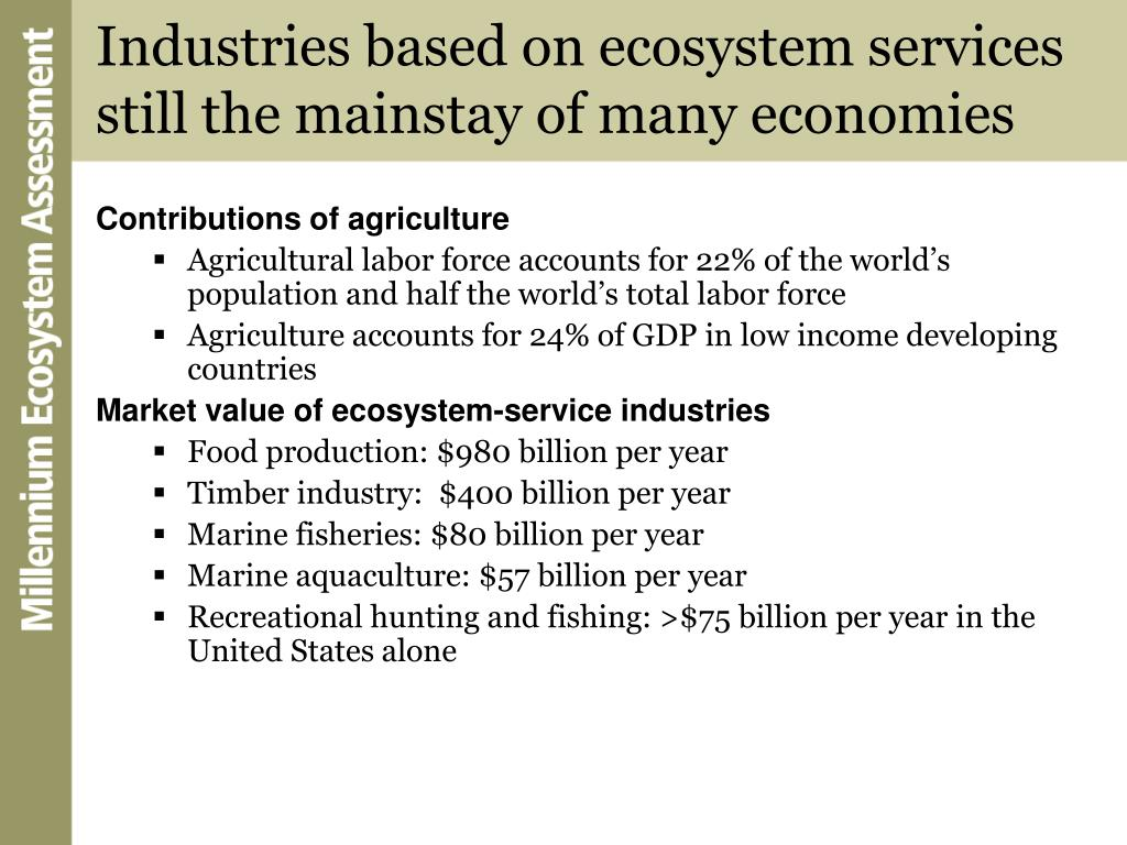 Industries based on ecosystem services still the mainstay of many economies