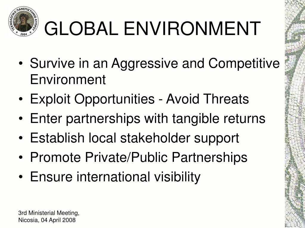GLOBAL ENVIRONMENT