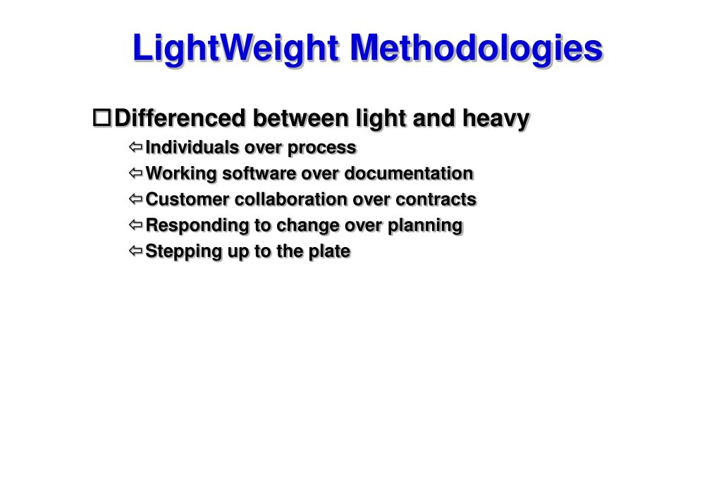 LightWeight Methodologies