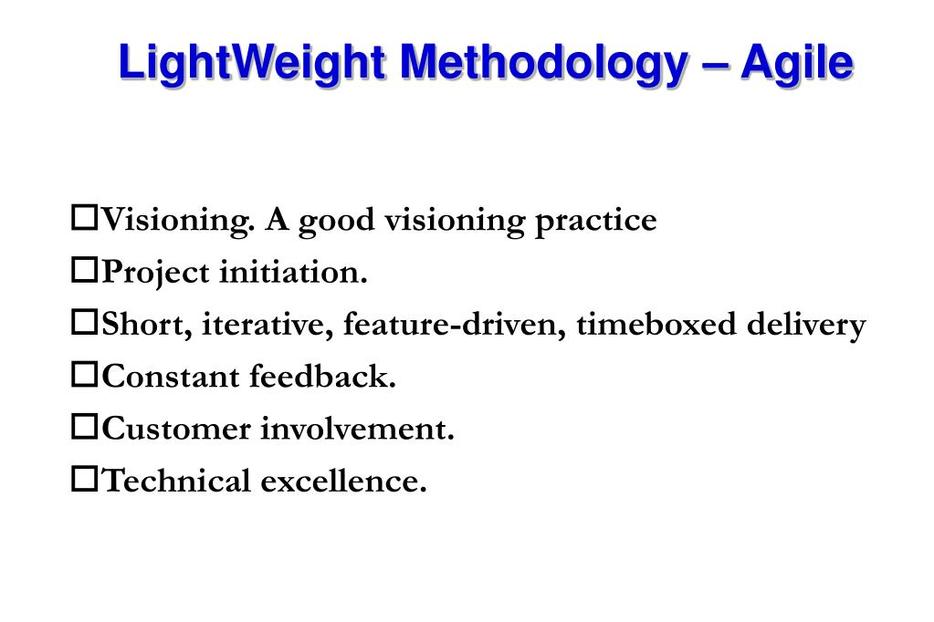 LightWeight Methodology – Agile