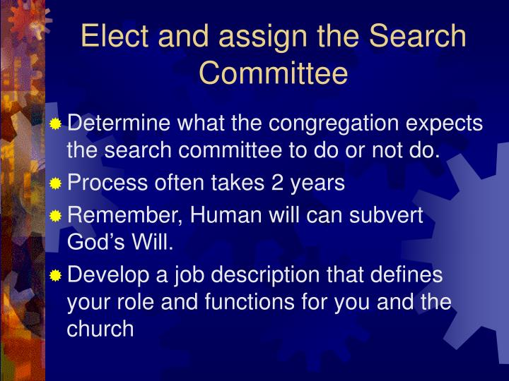 Elect and assign the search committee l.jpg