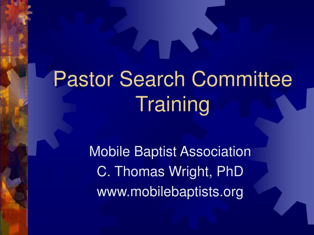 Pastor Search Committee Training