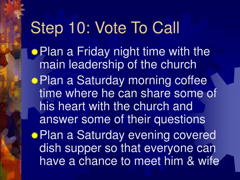 Step 10: Vote To Call