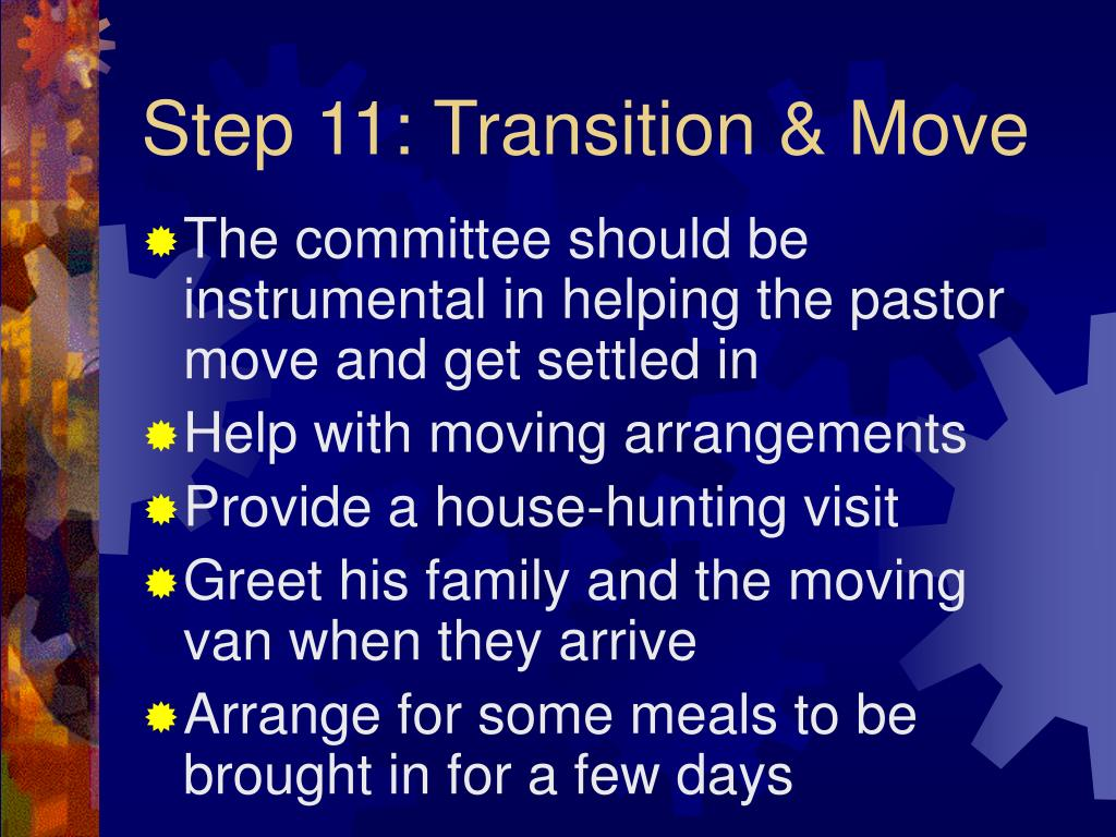 Step 11: Transition & Move