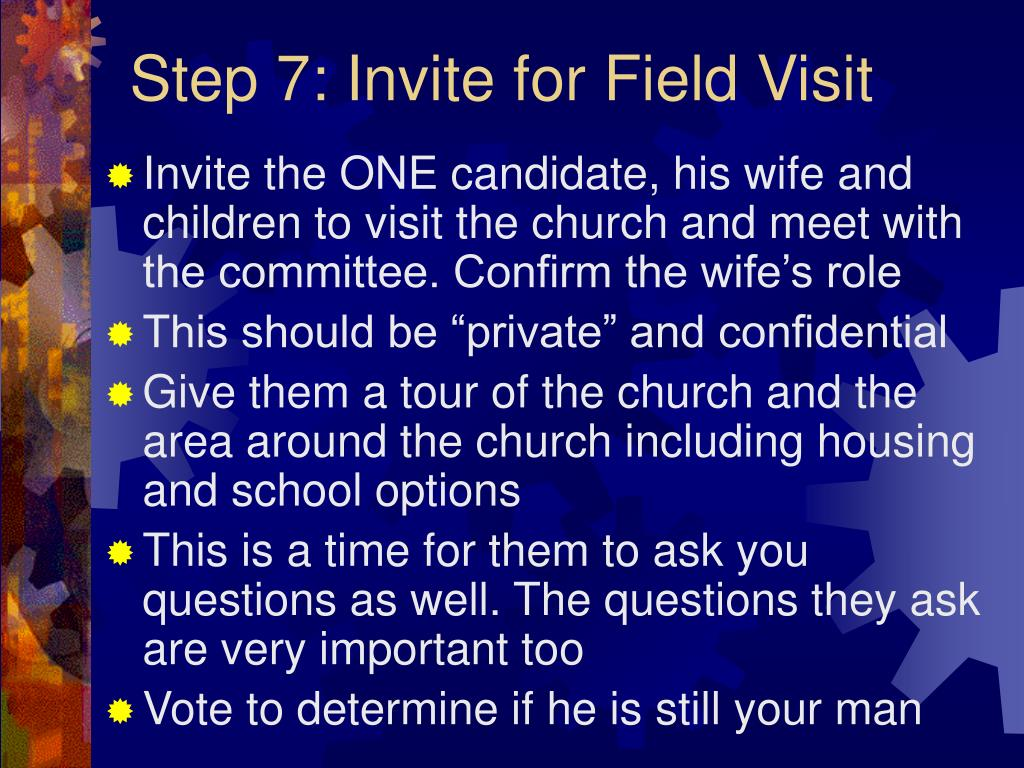 Step 7: Invite for Field Visit