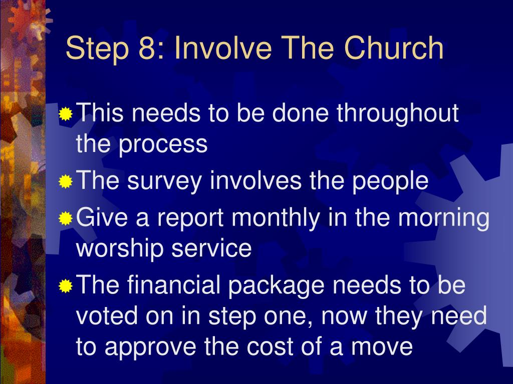 Step 8: Involve The Church