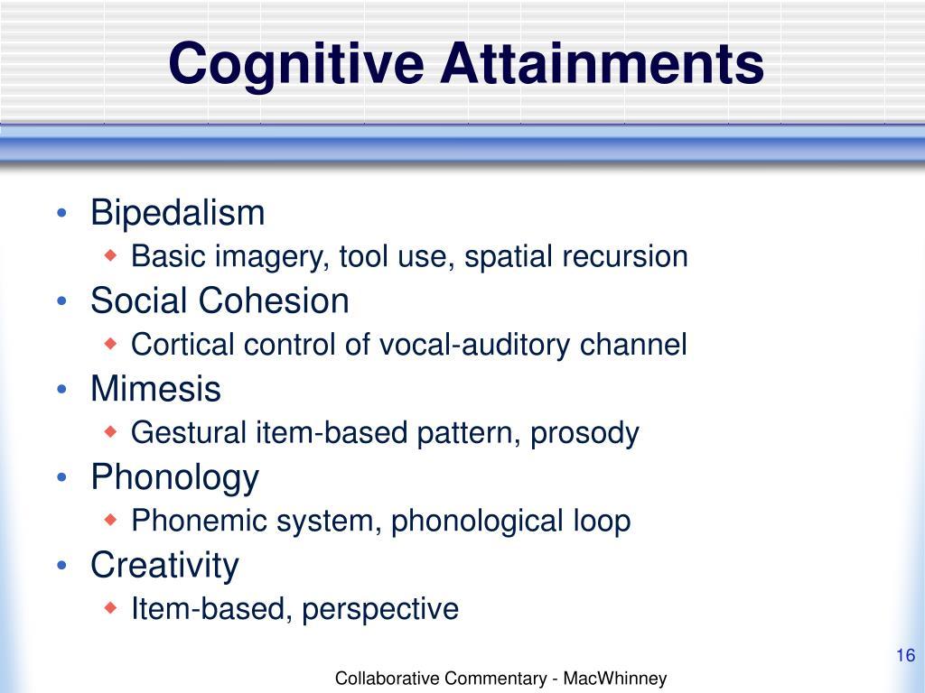 Cognitive Attainments