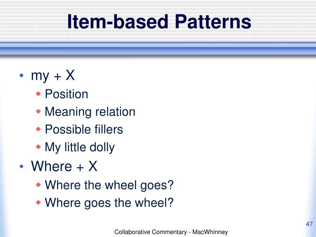 Item-based Patterns