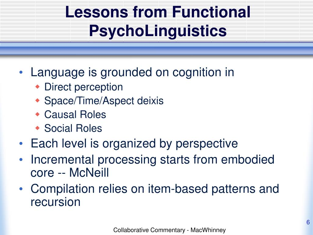Lessons from Functional PsychoLinguistics