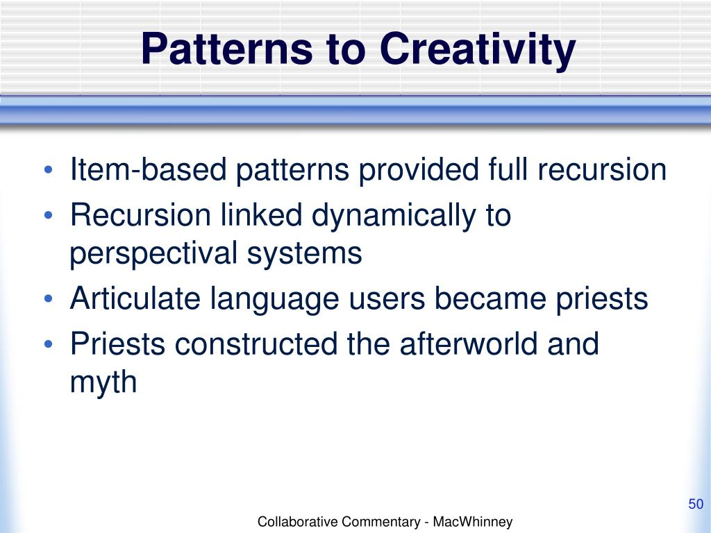 Patterns to Creativity