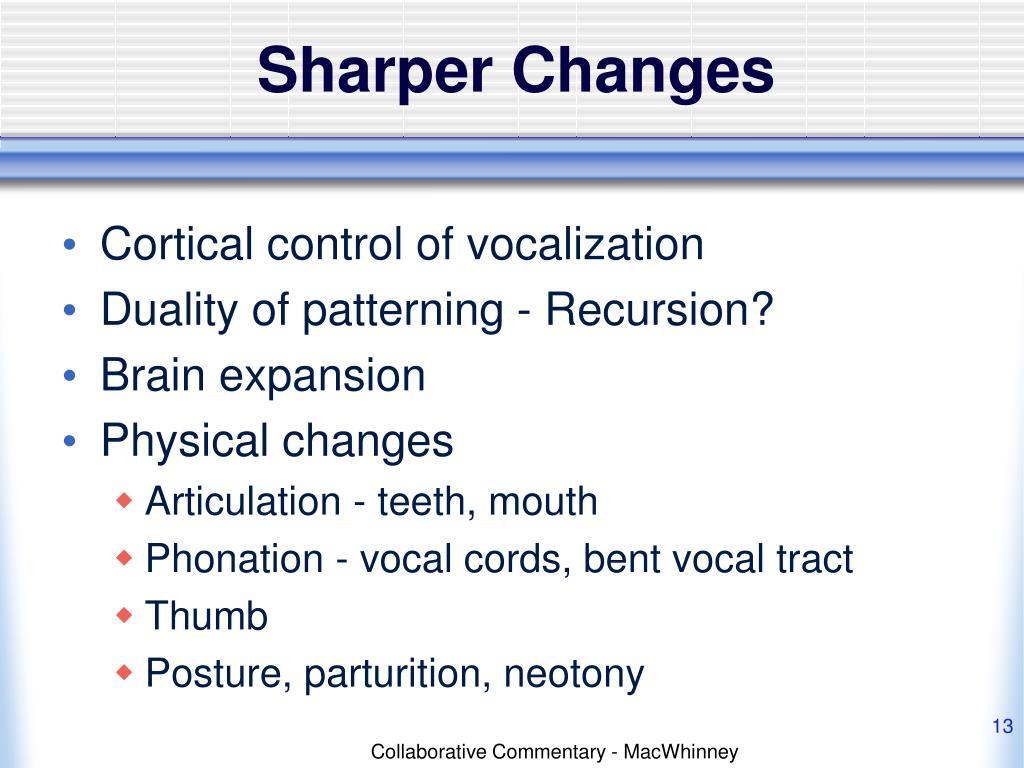 Sharper Changes