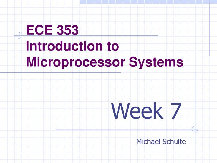 Ece 353 introduction to microprocessor systems l.jpg