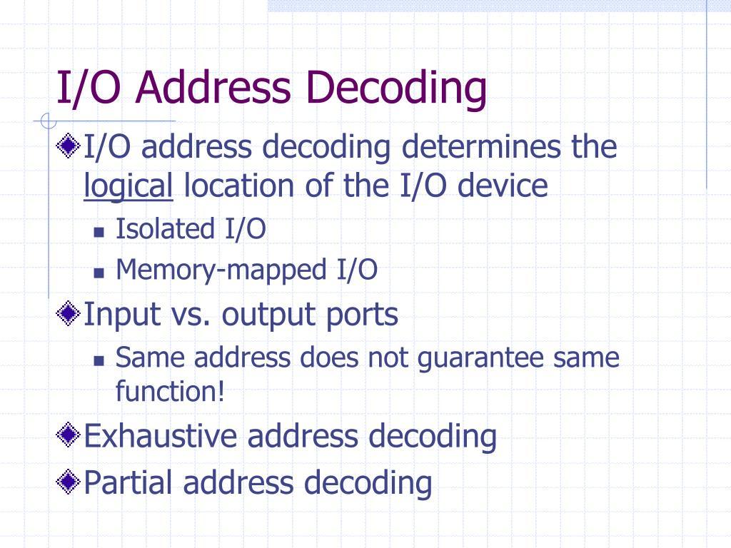 I/O Address Decoding