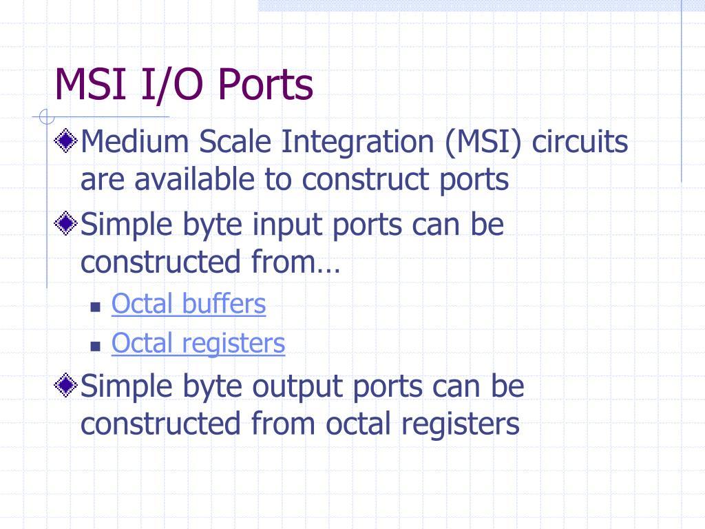 MSI I/O Ports