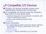 p compatible i o devices