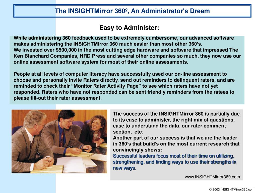 The INSIGHTMirror 360º, An Administrator's Dream