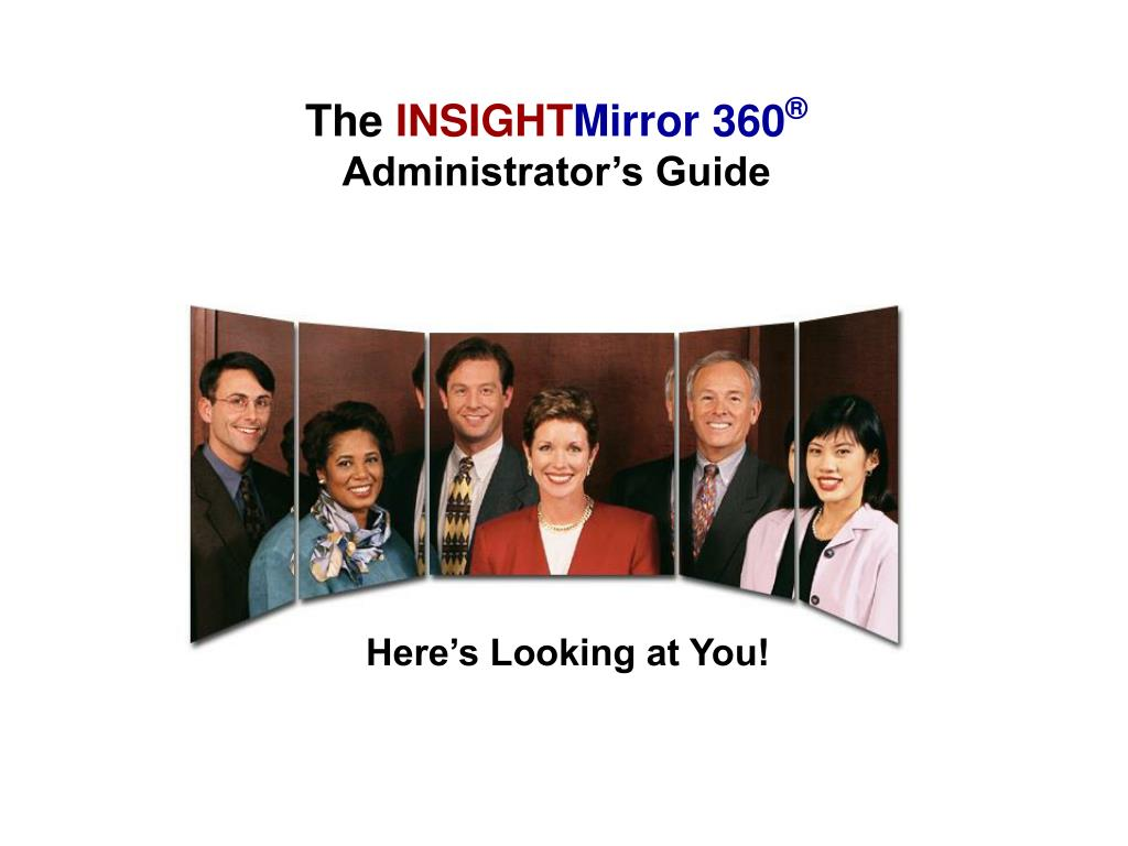 the insight mirror 360 administrator s guide