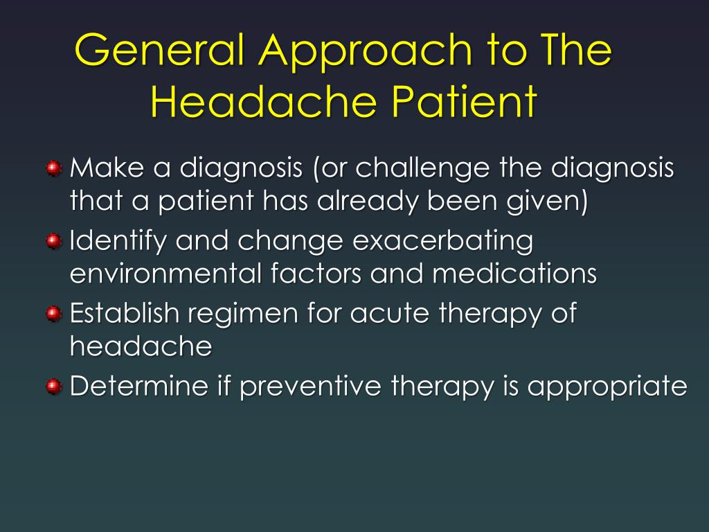 General Approach to The Headache Patient