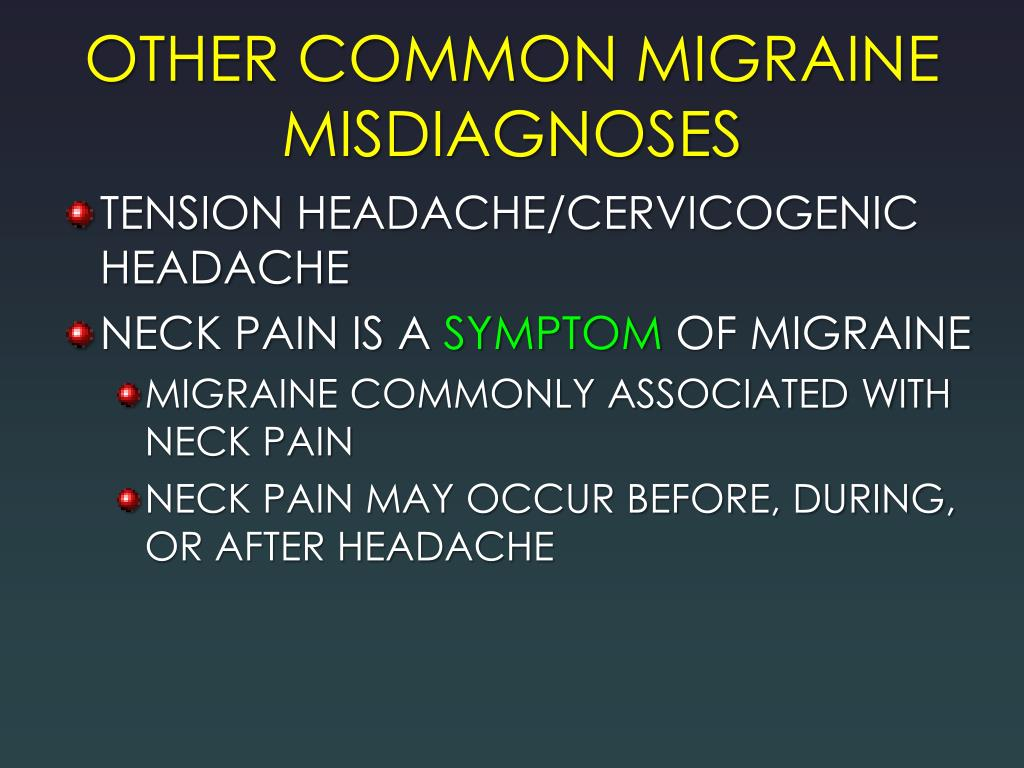 OTHER COMMON MIGRAINE MISDIAGNOSES