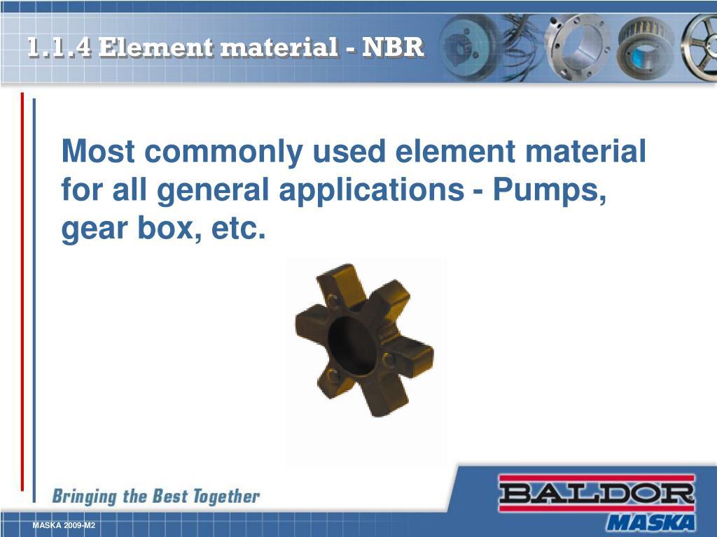 1.1.4 Element material - NBR