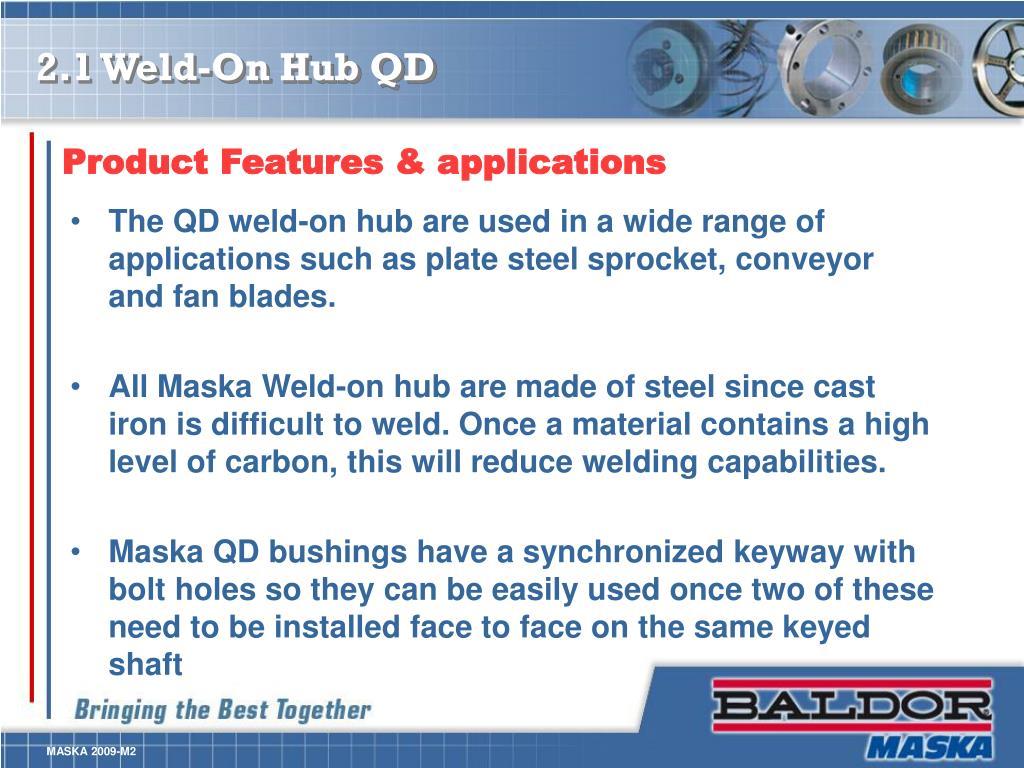 2.1 Weld-On Hub QD