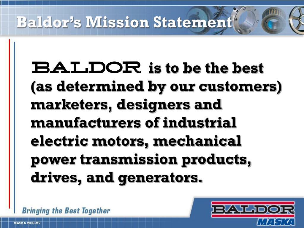 Baldor's Mission Statement