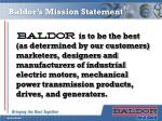 baldor s mission statement