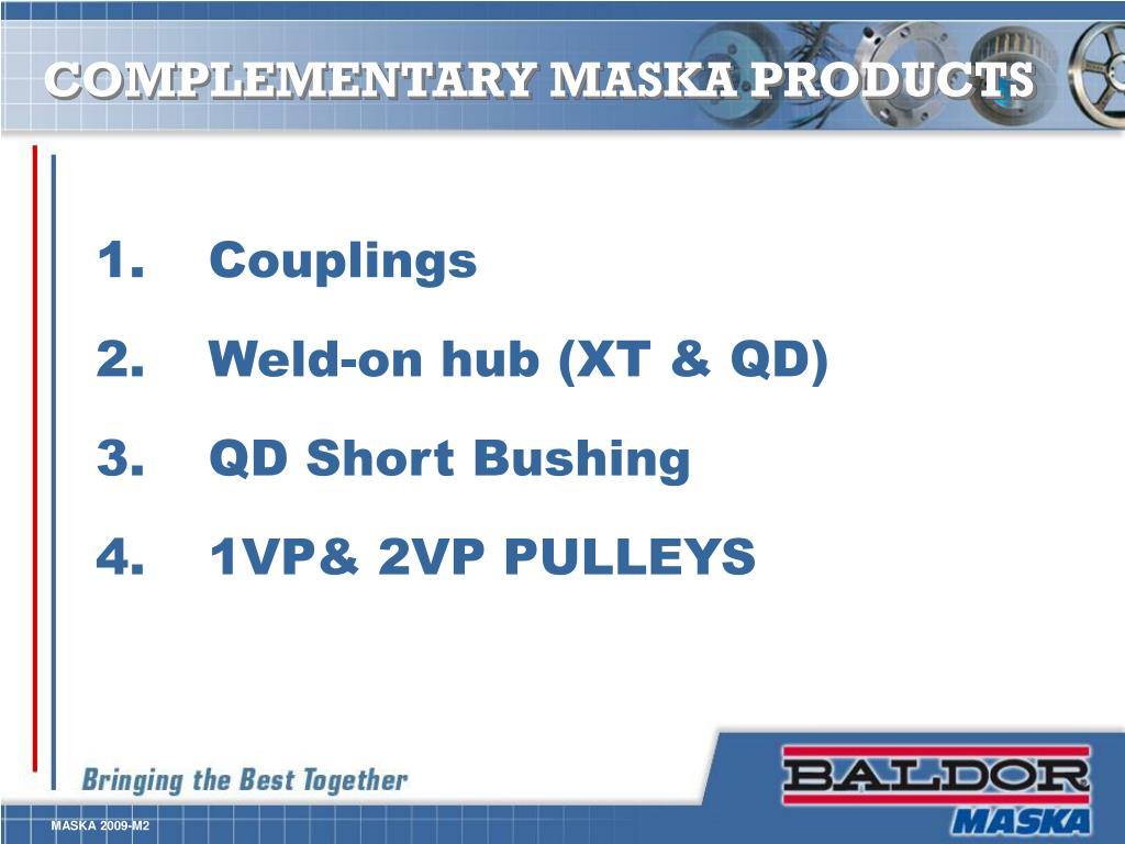 COMPLEMENTARY MASKA PRODUCTS