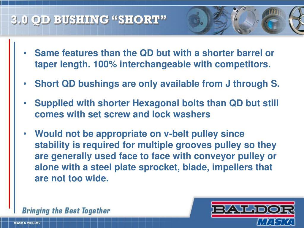 """3.0 QD BUSHING """"SHORT"""""""