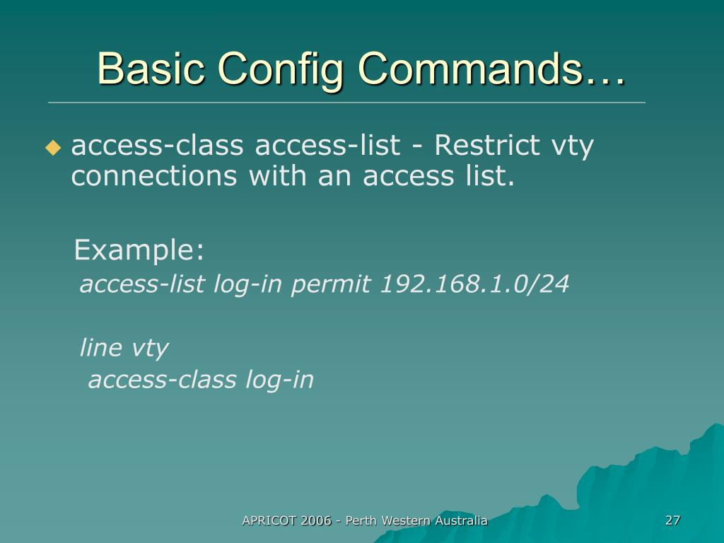 Basic Config Commands…