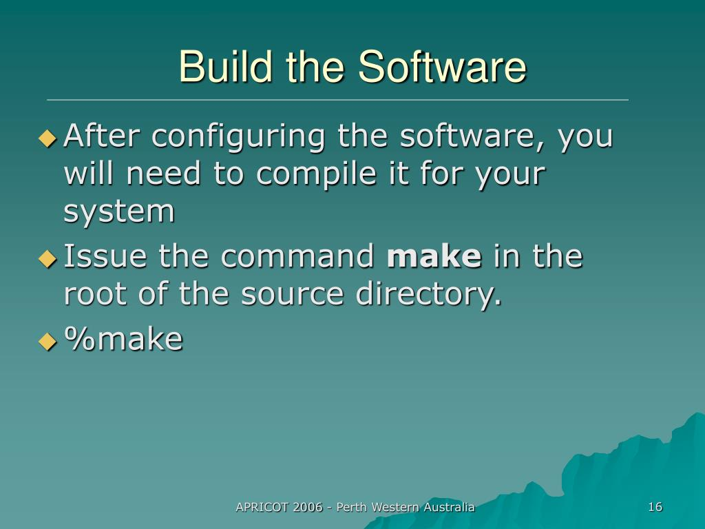 Build the Software