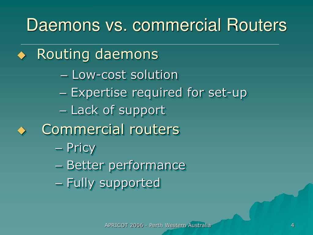 Daemons vs. commercial Routers