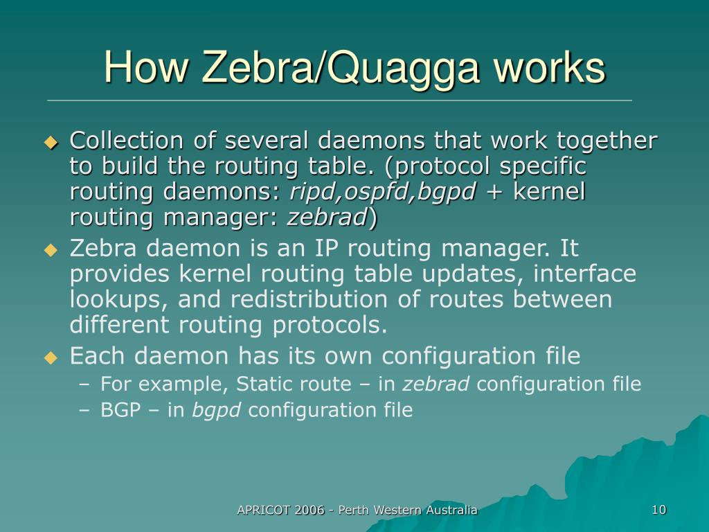 How Zebra/Quagga works
