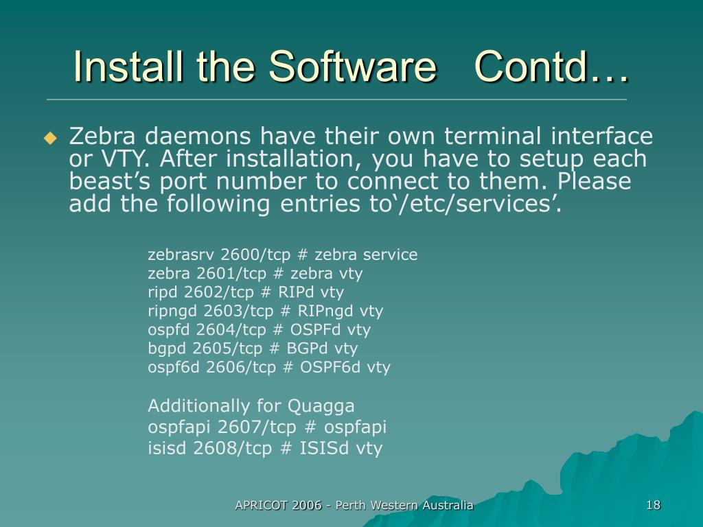 Install the Software   Contd…