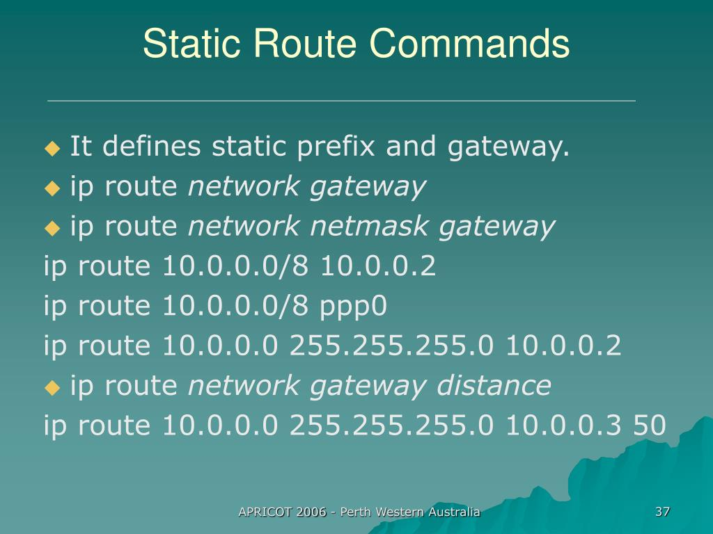 Static Route Commands