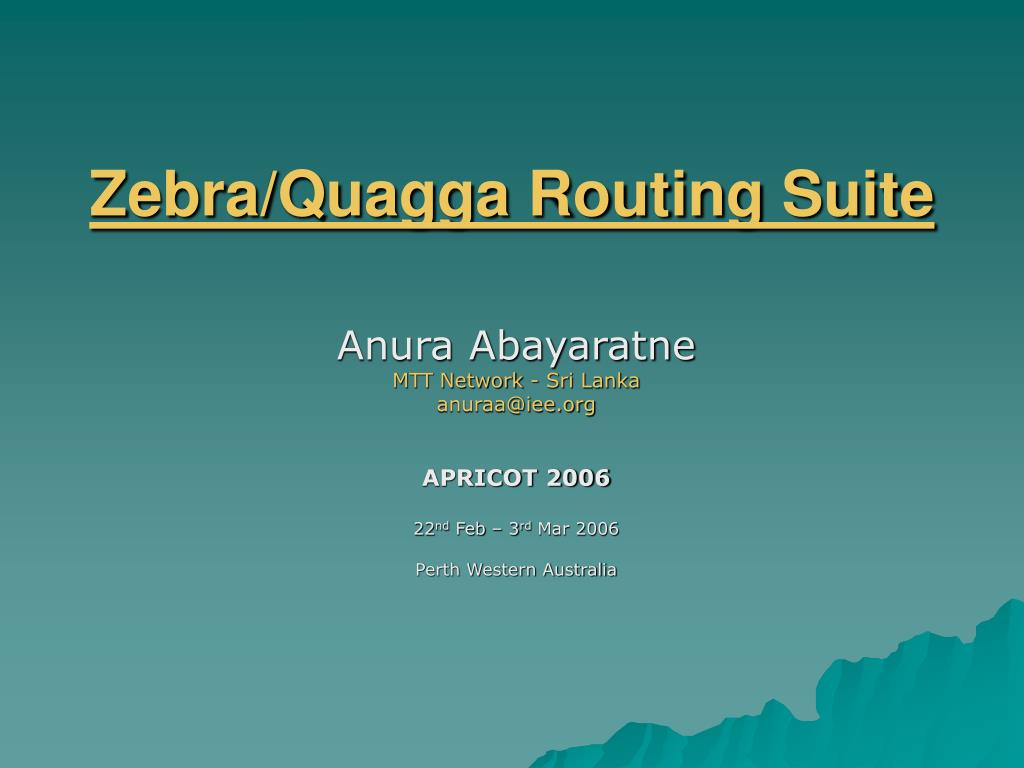 Zebra/Quagga Routing Suite