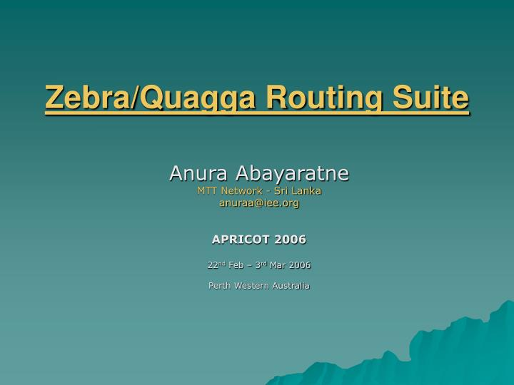 Zebra quagga routing suite