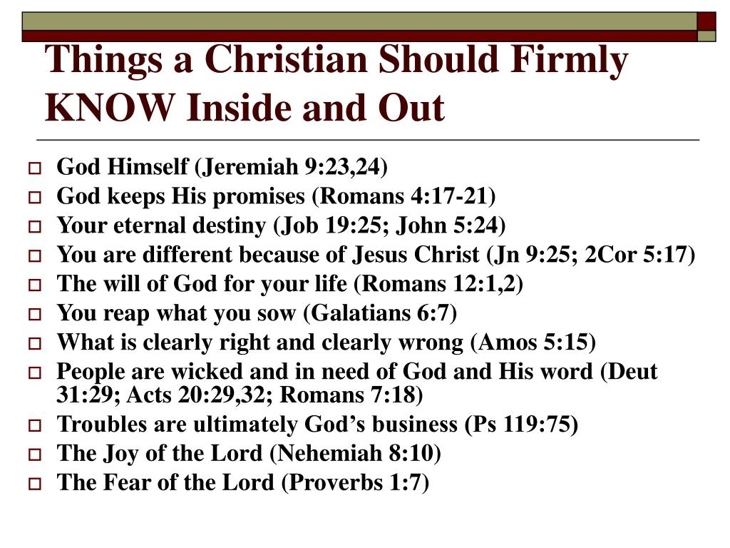 Things a Christian Should Firmly KNOW Inside and Out