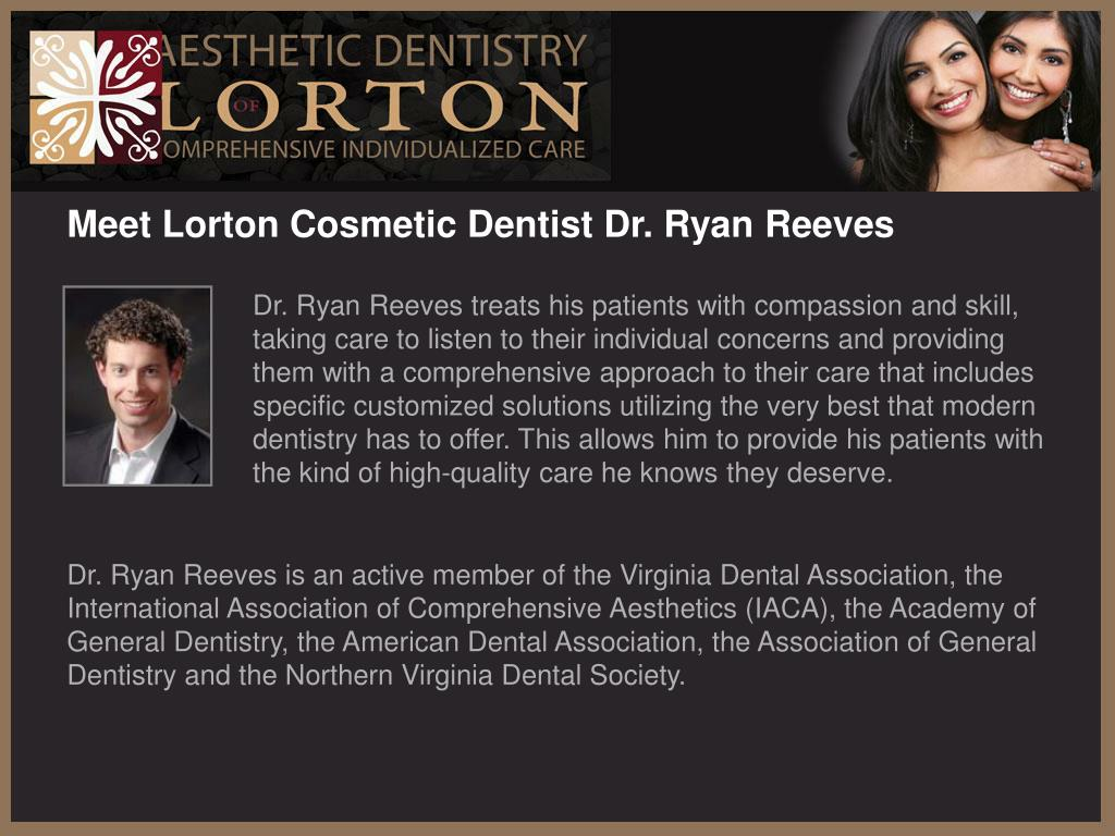 Meet Lorton Cosmetic Dentist Dr. Ryan Reeves