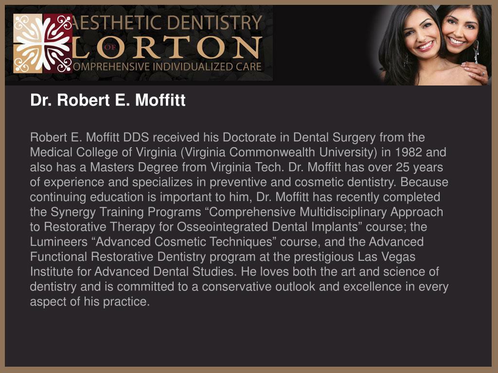 Dr. Robert E. Moffitt
