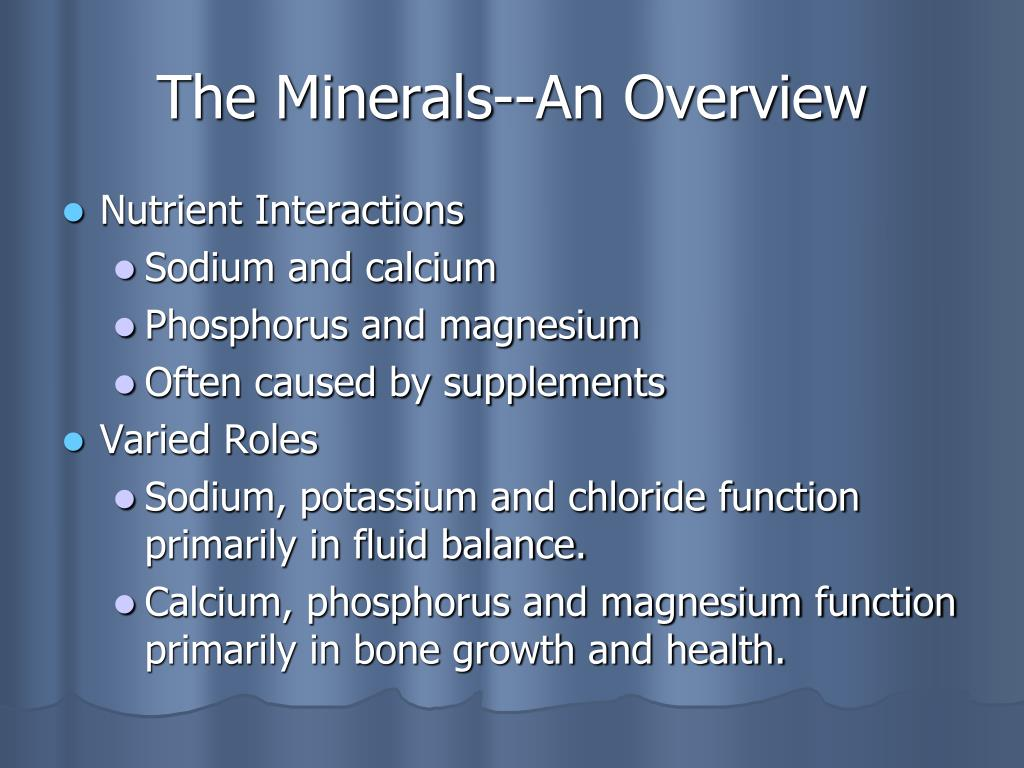 The Minerals--An Overview