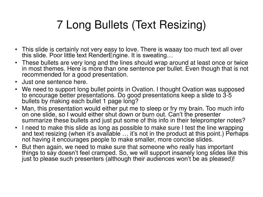 7 Long Bullets (Text Resizing)
