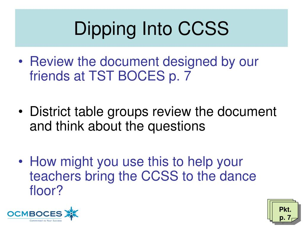 Dipping Into CCSS