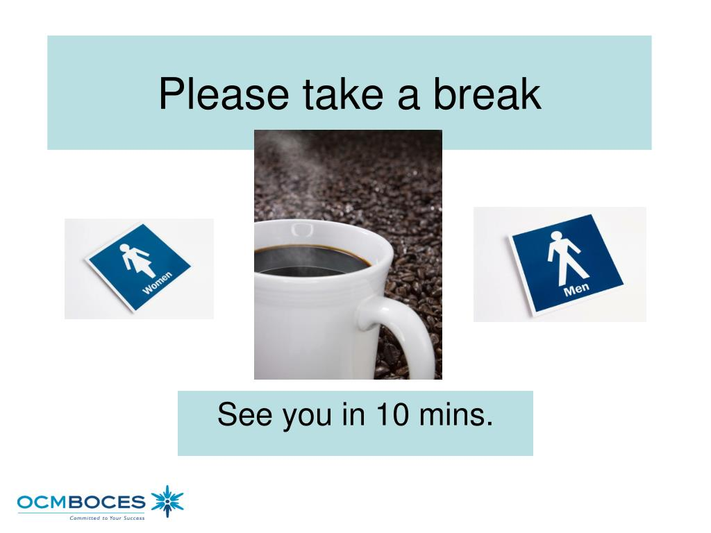Please take a break