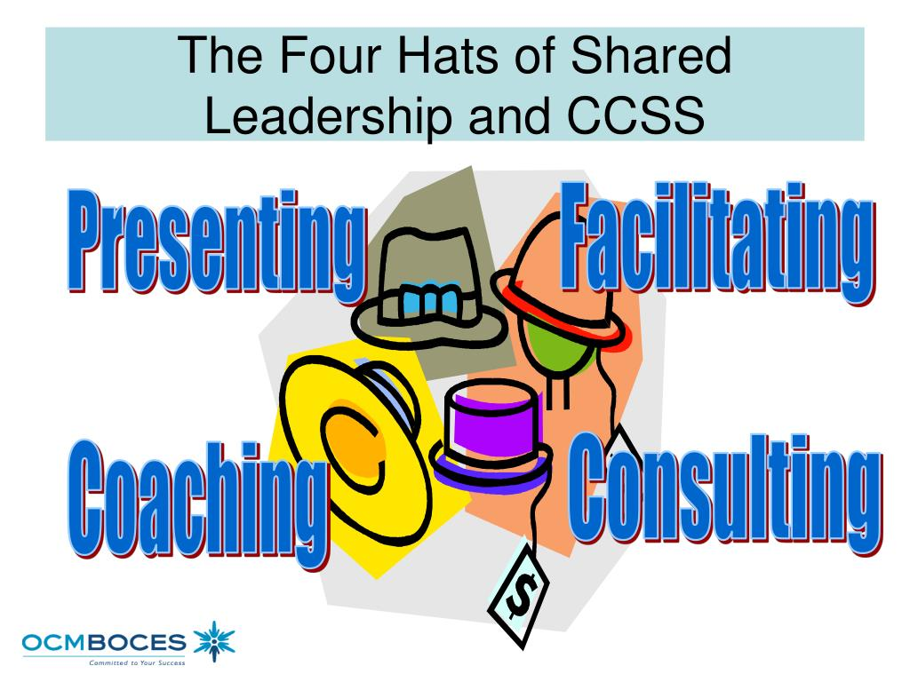 The Four Hats of Shared Leadership and CCSS