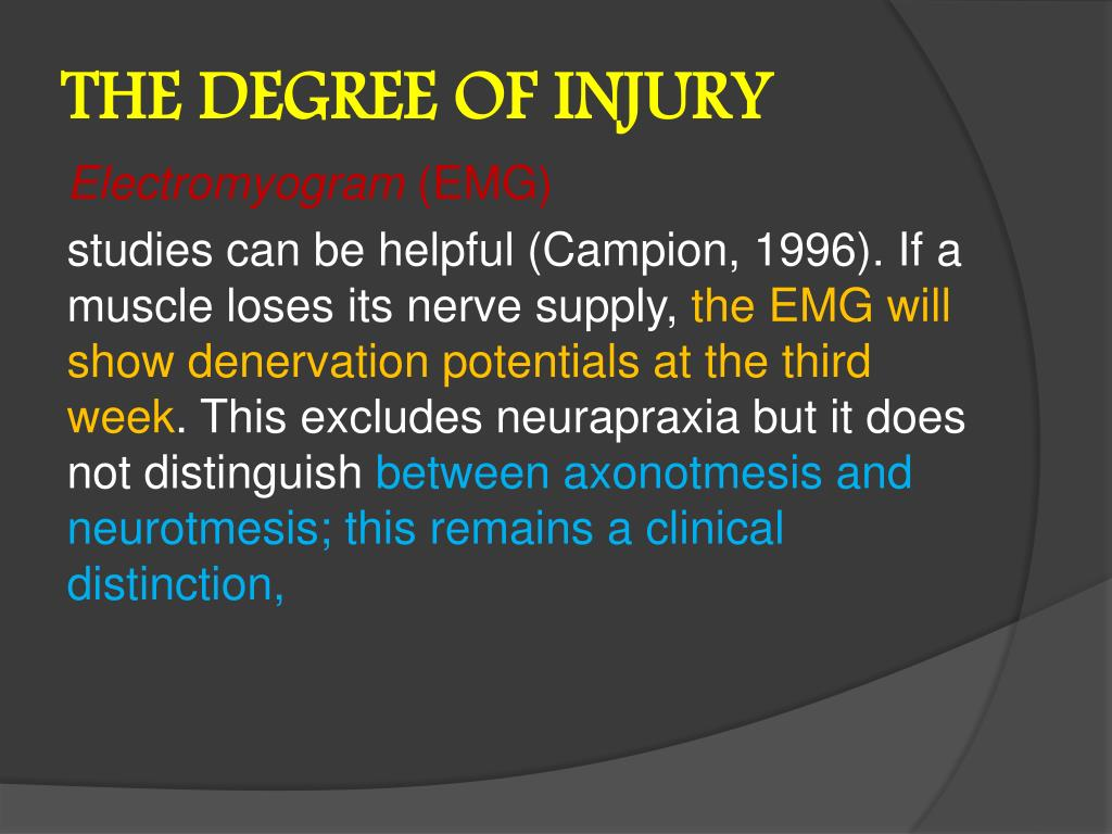 THE DEGREE OF INJURY