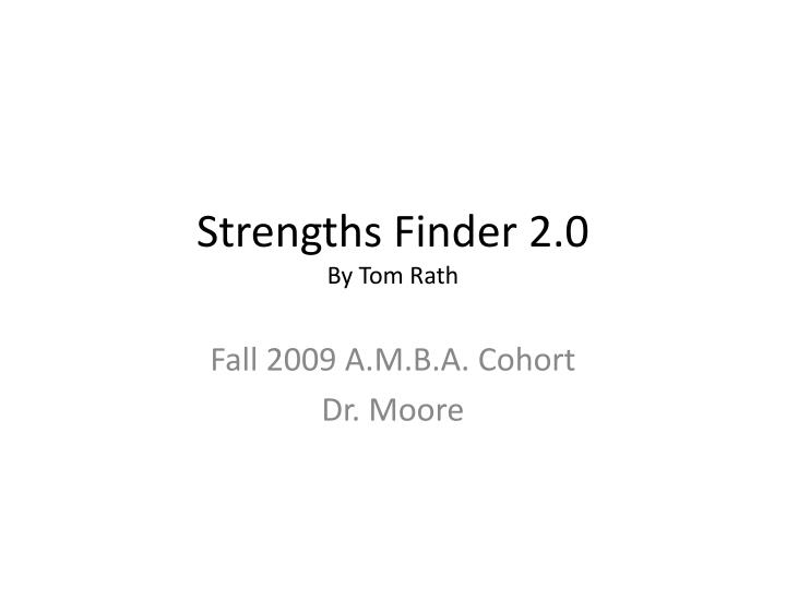Strengths finder 2 0 by tom rath