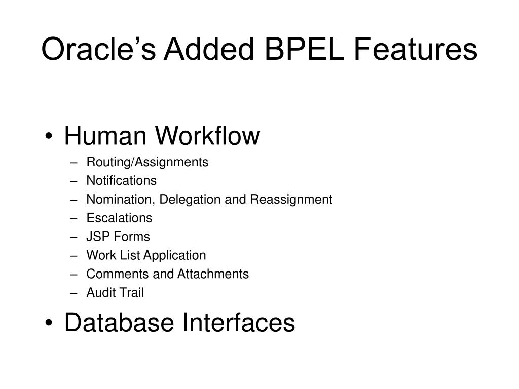 Oracle's Added BPEL Features